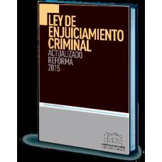 Ley de Enjuiciamiento Criminal. Actualizado Reforma 2015