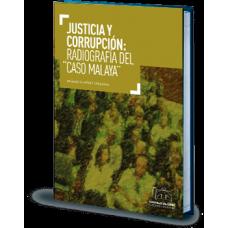 Justicia y corrupción: radiografía del caso Malaya