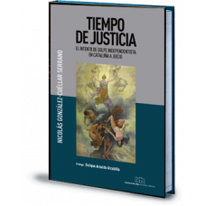 Tiempo de justicia. El intento de golpe independentista en Cataluña a juicio. Ebook